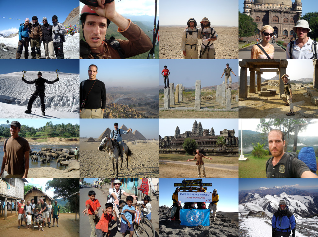 Trek the Annapurna Circuit in Nepal…Explore Angkor Wat in Cambodia…Climb Mt. Kilimanjaro in Africa…Experience Incredible India….See the Pyramids in Egypt…Paraglide in Columbia….Visit an Elephant camp in Sri Lanka…Travel across glaciers in Peru…Explore the desert in Israel…Hike the Kokoda Track in Papua New Guinea…Climb Mt. Aconcagua in South America…Discover cute animals in Indonesia…Feed a moose in Canada…Explore a mine in Bolivia…Dance at Carnival in Brazil…